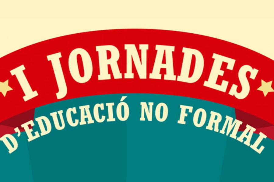 I Jornades d'educació no formal