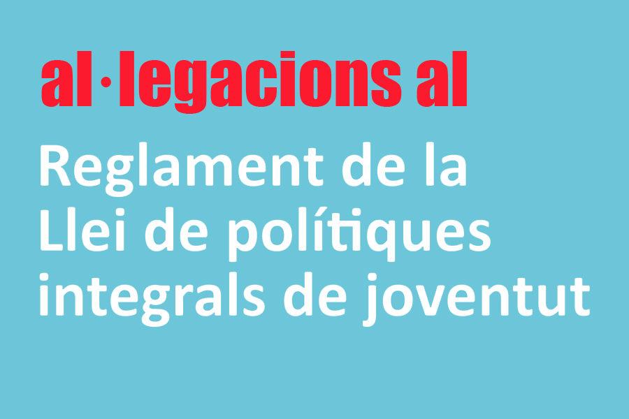Al·legacions de l'APJCV al decret del reglament i a la reforma de la Llei de polítiques integrals de joventut i