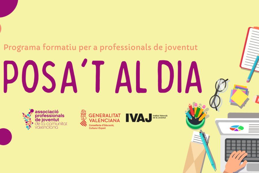"""""""Posa't al dia"""", Programa formatiu per a professionals de joventut 2021"""