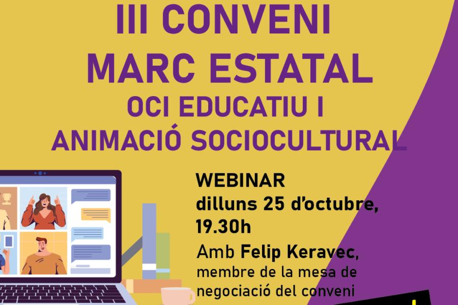 Webinar sobre el  IIIer conveni marc estatal de l'oci educatiu i l'animació sociocultural